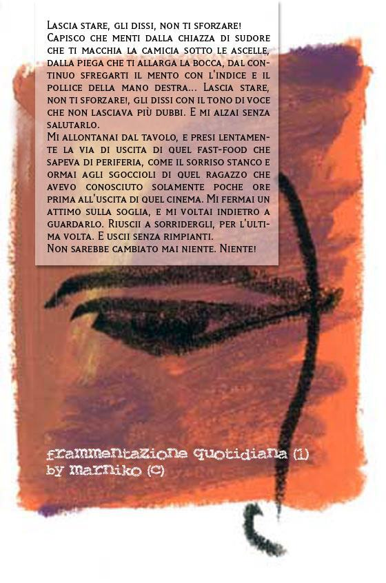 Frammentazione quotidiana (1)